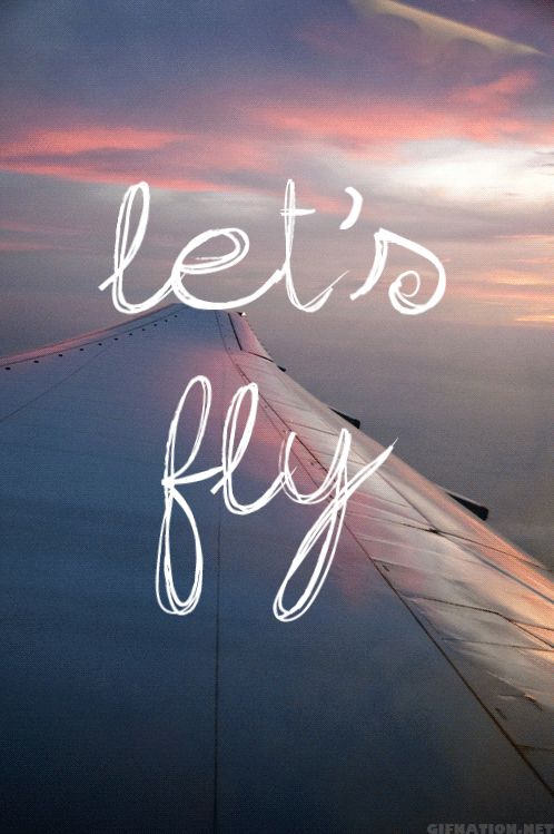 let´s fly…