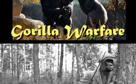 "I giggle at ""gorilla-guerrilla warfare"" just by saying it :)"