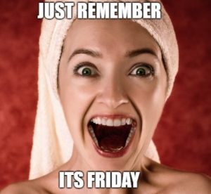 Good Morning Its Friday today