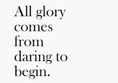 """All glory comes fro"