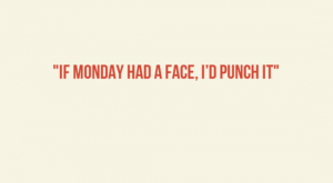 Best Monday quotes