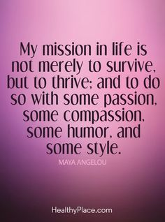 Quotes Sayings and Affirmations Positive Quote: My mission in life is not merely to…