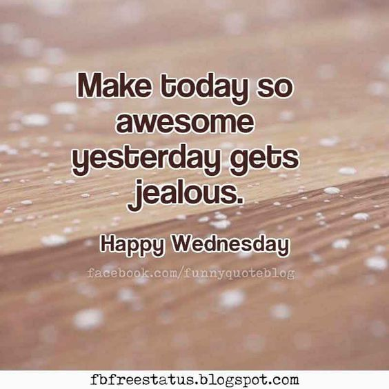 Have a nice Wednesday