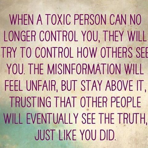 """""""When a toxic person can no longer control """" Sometimes other people will never…"""