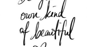 Be Your Own Kind Of Beautiful | Quotes | Inspiration | Motivation | would…