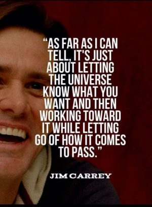 celebrity quotes jim carrey knows how the universe works lawofattraction loa