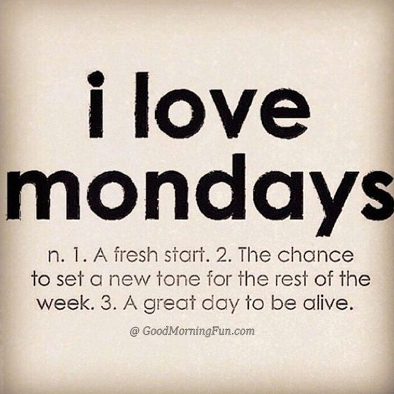I Love Monday – Motivational Quotes_